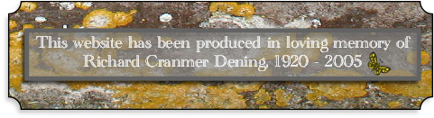 In loving memory of Richard Cranmer Dening 1920 - 2005.